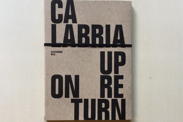 Calabria Upon Return - Alessandra Kila - On printed paper