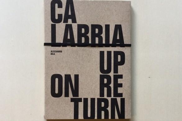 Calabria Upon Return - Alessandra Kila - On printed paper