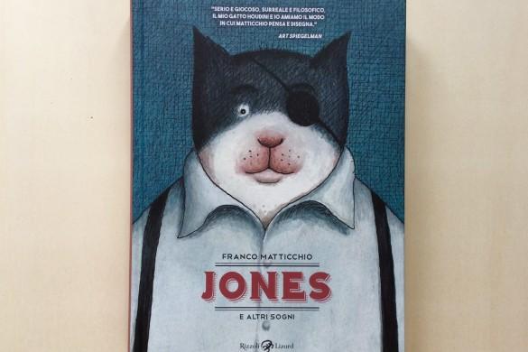 Jones e altri sogni - Franco Matticchio - Rizzoli Lizard - On printed paper