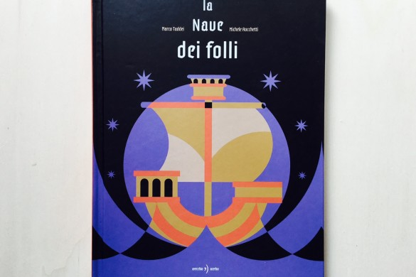 La nave dei folli - Marco Taddei - Michele Rocchetti - Illustration - On printed paper