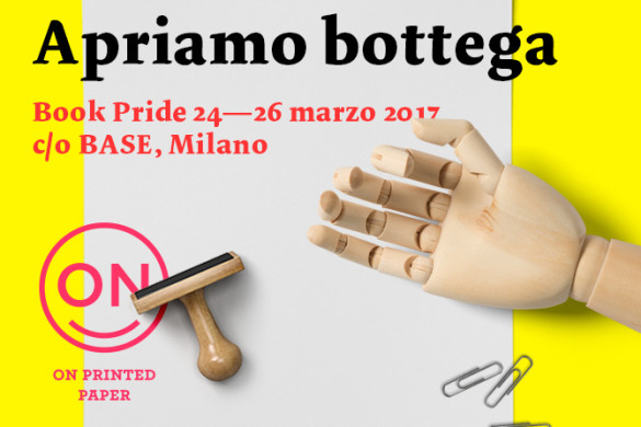 Bookpride - Temporary bookshop - Base Milano - On printed paper